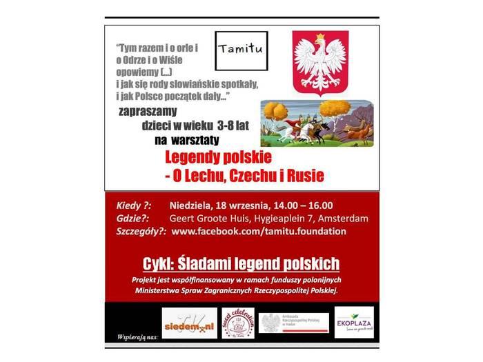Śladami legend polskich - O Lechu, Czechu i Rusie - fundacja TAMiTU Amsterdam, Holandia - zaproszenie
