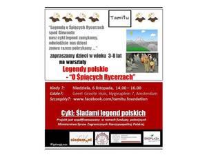 Śladami legend polskich – O śpiących rycerzach – Fundacja TAMITU – Amsterdam 6.11.2016