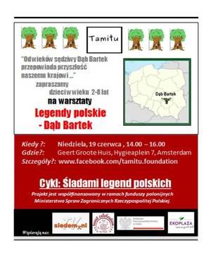 Śladami legend polskich - Dąb Bartek - fundacja TAMiTU Amsterdam, Holandia - zaproszenie